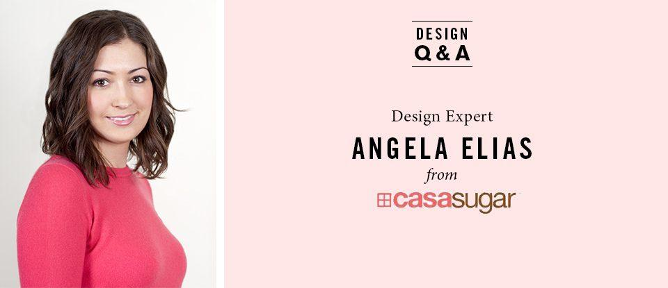 Design Q&A: Angela Elias, editor of CasaSugar